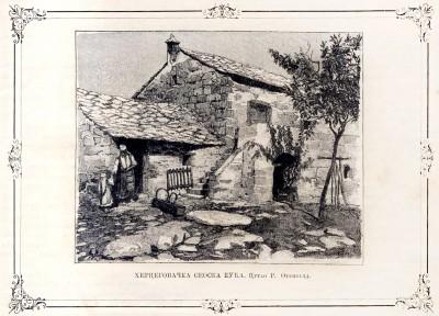 Seoska kuća u Hercegovini. Crtež R. Otenfeld (1900)