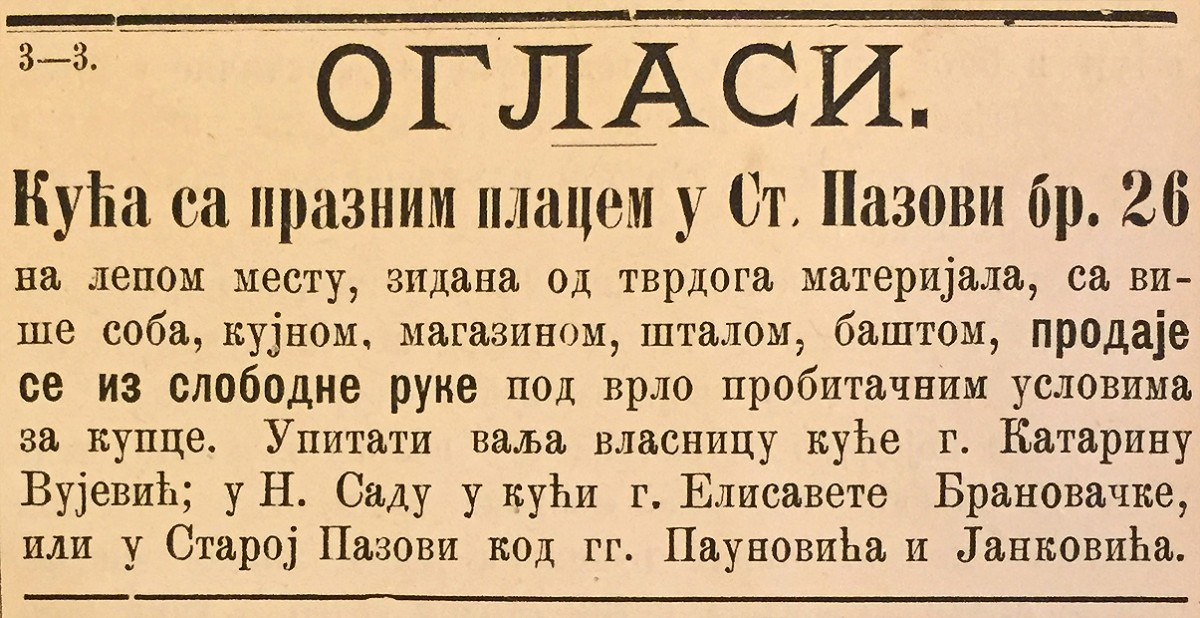 Stara Pazova 1882. godine: Oglas za prodaju kuće sa praznim placem u Staroj Pazovi br. 26