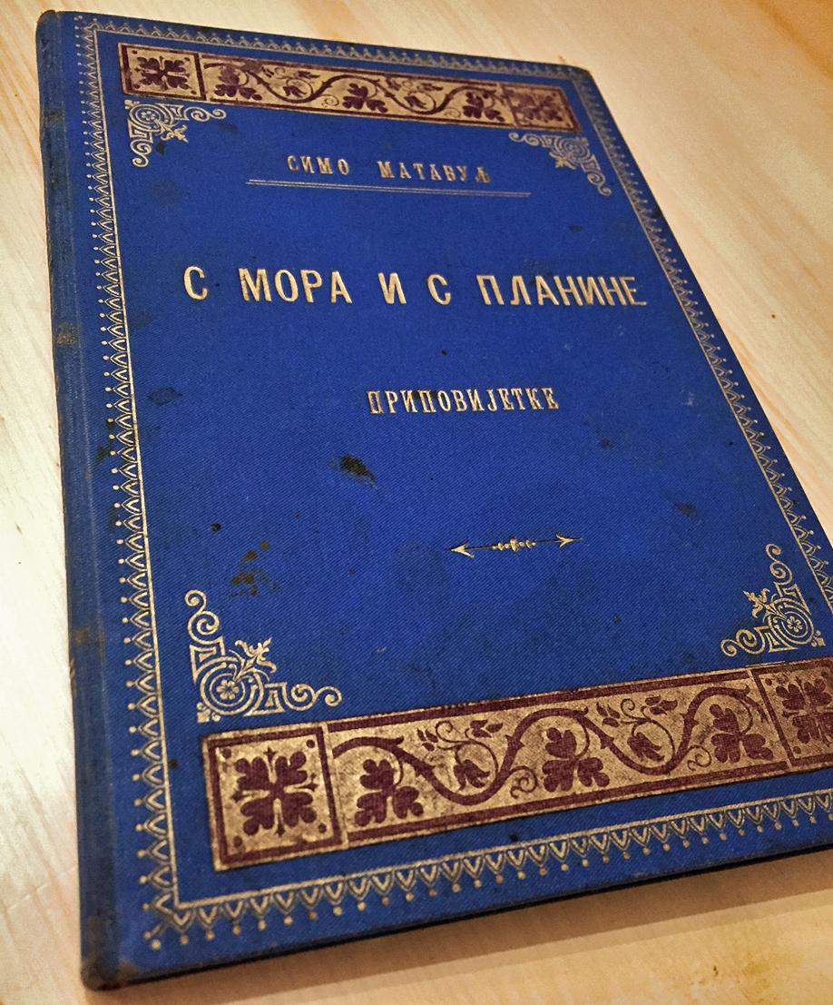 Simo Matavulj : S mora i s planine iz 1901. god u divot opremi iz epohe