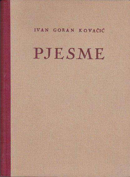 Pjesme Ivan Goran Kovacic 1948 Antikvarneknjige Com